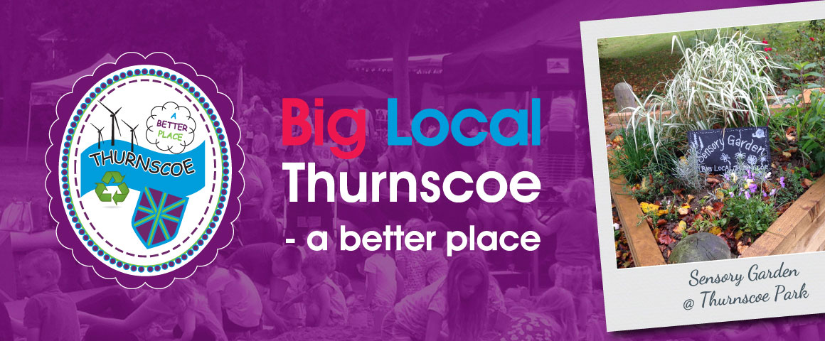 Big Local Thurnscoe - A Better Place