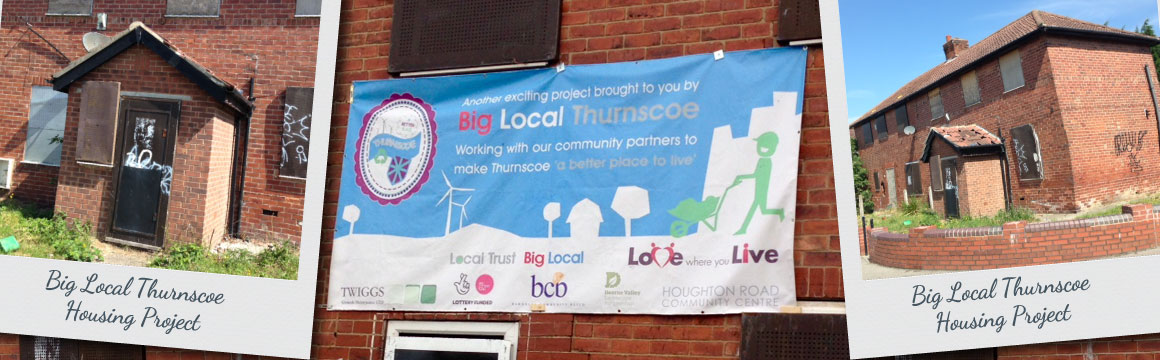 Big Local Thurnscoe Housing Project Update