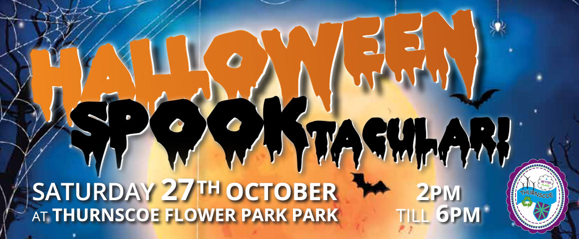 Halloween Spooktacular Thurnscoe Saturday 27th October