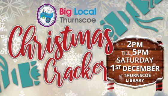 Thurnscoe Christmas Cracker Big Local