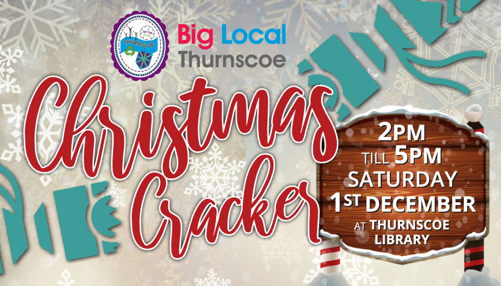 Thurnscoe Christmas Cracker Big Local