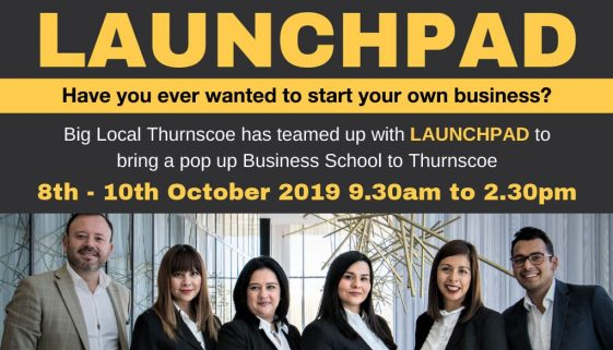 Launchpad Thurnscoe - FREE Pop up Business School